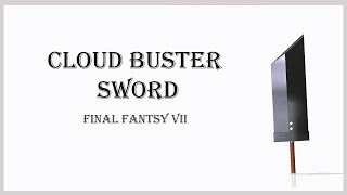 Cloud Buster Sword [Final Fantasy VII], Creo 3.0 Modeling
