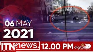 ITN News 2021-05-06 | 12.00 PM
