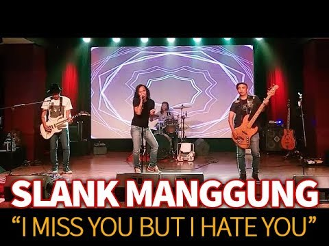 Nonton Slank manggung - I miss you but I Hate you
