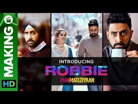 Introducing Robbie | Manmarziyaan | Abhishek Bachchan