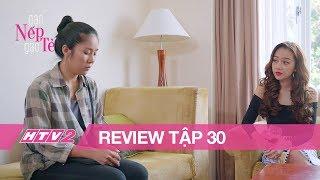 (Review) GẠO NẾP GẠO TẺ - Tập 30 | Đối mặt với nhân tình của chồng, Hương quyết giữ lấy gia đình