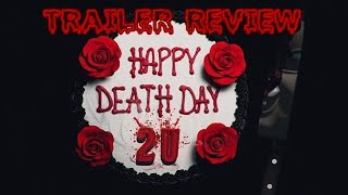 Happy Death Day 2U Trailer Review