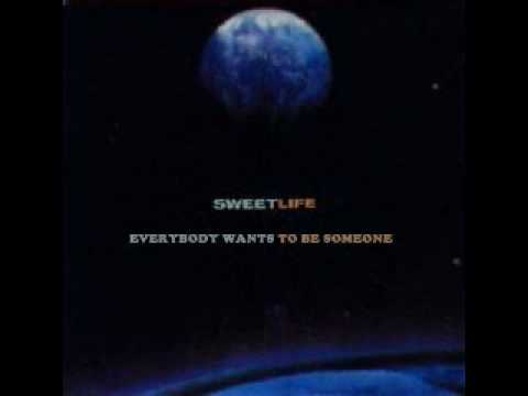 Sweet - Everybody Wants To Be Someone