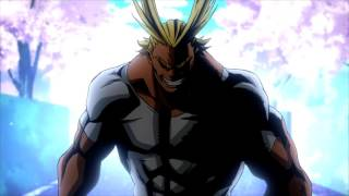 『My hero Academia』OST : All Might theme Song