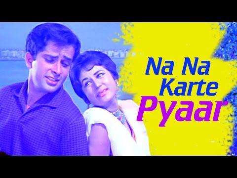 Na Na Karte Pyaar - Shashi Kapoor - Nanda - Jab Jab Phool Khile...