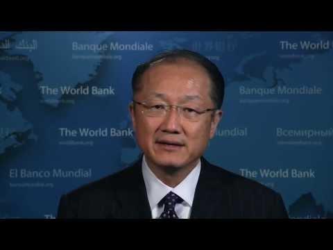 Message from World Bank President Jim Yong Kim