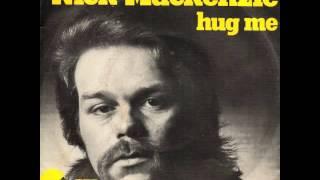 Watch Nick MacKenzie Hug Me video