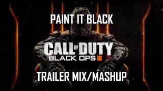 Paint it Black (Black Ops 3 Trailer Mix/Mashup)