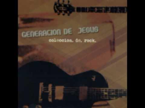 Generacion De Jesus - Cristo Vive Hoy