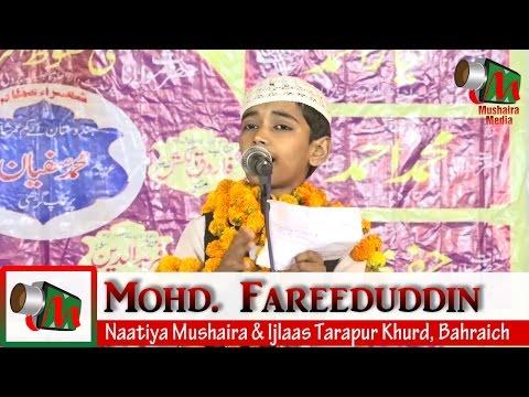 Mohd. Fareeduddin, Naatiya Mushaira, Tarapur Khurd Bahraich, 18/04/2017, KALAM KHAN, Mushaira Media