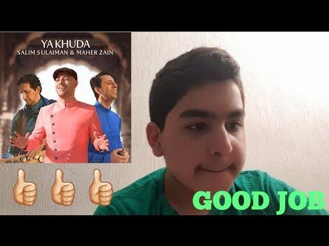 Download Maher Zain & Salim-Sulaiman - Ya Khuda REACTION  Mp4 baru