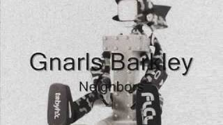 Watch Gnarls Barkley Neighbors video