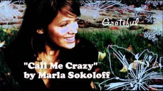 Marla Sokoloff - Call Me Crazy