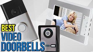 8 Best Video Doorbells 2017