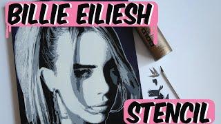 Billie Eilish 5 Layer Stencil - Stencil with me!