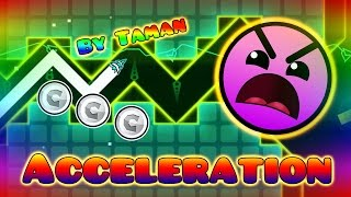 Geometry Dash (2.0) - Acceleration by Taman ツ