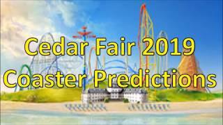 Cedar Fair 2019 Coaster Predictions