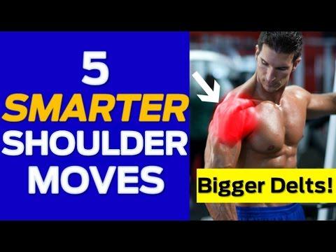 Shoulder Workout: 5 Smarter Shoulder Exercises for Bigger Delts