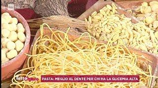Pasta: meglio al dente per chi ha la glicemia alta? - TuttoChiaro 22/08/2019