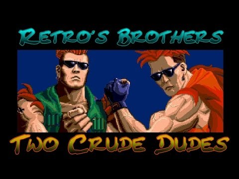 Retro's Brothers - Two Crudes Dudes - I'll be Back !