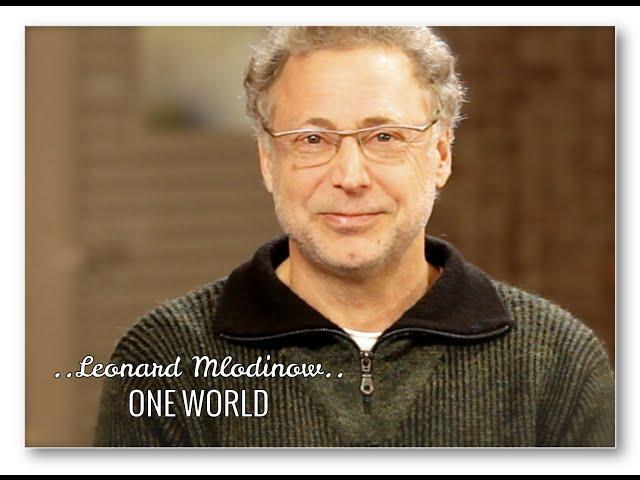 ONE WORLD: LEONARD MLODINOW & DEEPAK CHOPRA