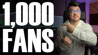 How To Build A Fanbase From Scratch | 1,000 Fans In 90 Days