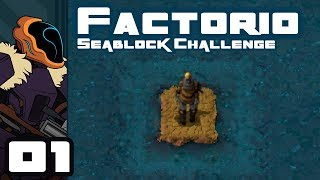 Let's Play Factorio Sea Block [v0.15] - PC Gameplay Part 1 - Algae-Based Industry!