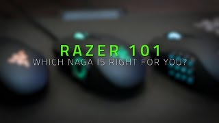 Which Naga is Right For You | R101 Razer Naga