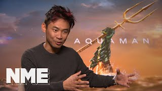 Aquaman director James Wan on his love for the wet superhero and DC's movies