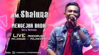 Download lagu Mengejar Badai - Gerry Mahesa | OM. Shaluna | Cakrawala Music