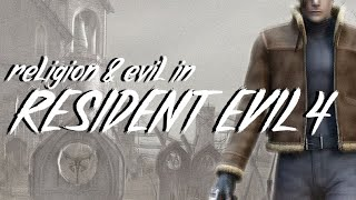 Religious Evil: The Symbolism of Resident Evil 4