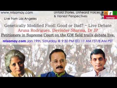 A debate on Genetically Modified Foods - Devinder Sharma