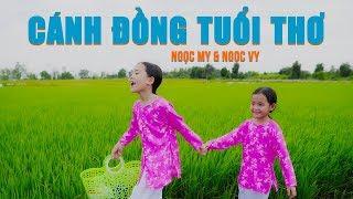 Cánh Đồng Tuổi Thơ ♪ Ngọc My & Ngọc Vy ☀ Ca Nhạc Thiếu Nhi Hay Nhất Cho Bé
