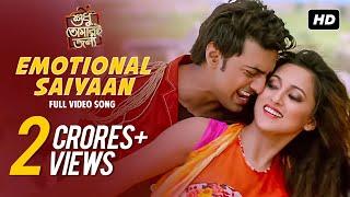 Emotional Saiyaan | Shudhu Tomari Jonyo | Dev | Mimi | Arijit |  Shalmali | Arindom