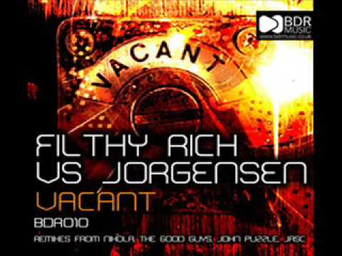 Jorgensen and Filthy Rich - Vacant (John Puzzle Remix)