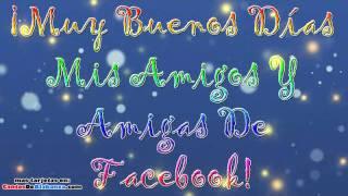 ¡Muy Buenos Días | Video Tarjetas Cristianas Para Facebook