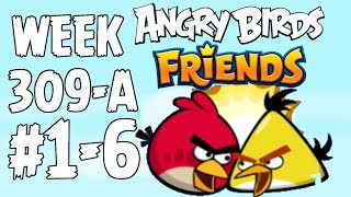 Angry Birds Friends 🐤 🐦 - Tournament Week 309-A Level 1-6