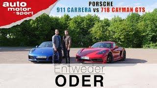 Porsche 718 Cayman GTS vs 911 Carrera| Entweder ODER | (Vergleich/Review) auto motor und sport