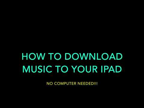 how to download music on your ipad. no computer needed!!!!!