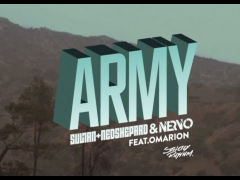 Nervo - Army (& Sultan, Ned Shepard feat. Omarion)
