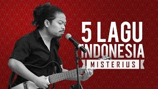 Misteri di Balik 5 Lagu Indonesia, Berani Dengarkan?