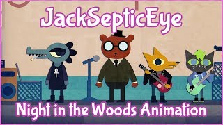 JackSepticEye Animated - Night in the Woods /I'm gonna go run around naked in the WOOOOODS