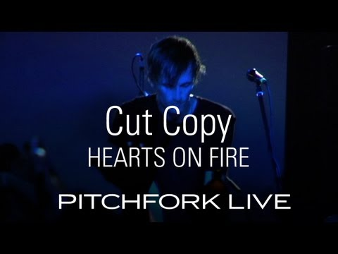Cut Copy - Hearts On Fire - Pitchfork Live