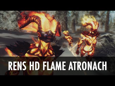 Skyrim Mod Spotlight: Rens HD Flame Atronach