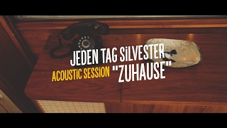 Jeden Tag Silvester - Zuhause (Acoustic Session)