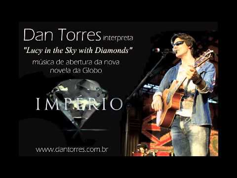 Dan Torres - Lucy In The Sky With Diamonds - Imperio (Versao...