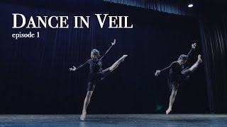 Dance In Veil | Episode 1 /4 | A Butterworks Dance Film