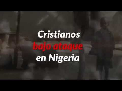 Cristianos bajo ataque en Nigeria