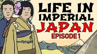 Life in Imperial Japan: Episode 1 | Animated History