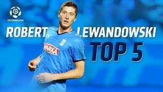 Robert Lewandowski: TOP 5